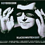 Cover Roy Orbinson Black ' White Night