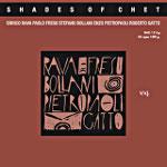 Rava, Enrico & Fresu, Bollani, Pietropaoli, Gatto - Shades Of Chet