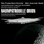PeterThomasSoundOrchester Raumpatrouille Orion