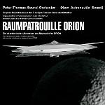 PeterThomasSoundOrchester Raumpatrouille Orion
