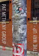 Pat Metheny The Way Up Live