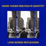 Henri Texier Love Songs Reflexions