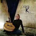 audiophile Sara K Made In The Shade