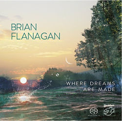 Brian Flanagan - When Dreams Are Made