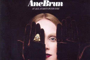 Ane Brun- It All Starts With One