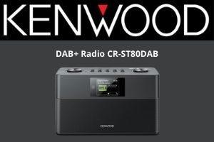 Das neue DAB+ Radio CR-ST80DAB von Kenwood