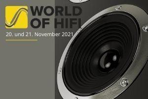 Die WORLD OF HIFI Messe findet zwischen dem 20. und 21. November 2021 in Neuss statt