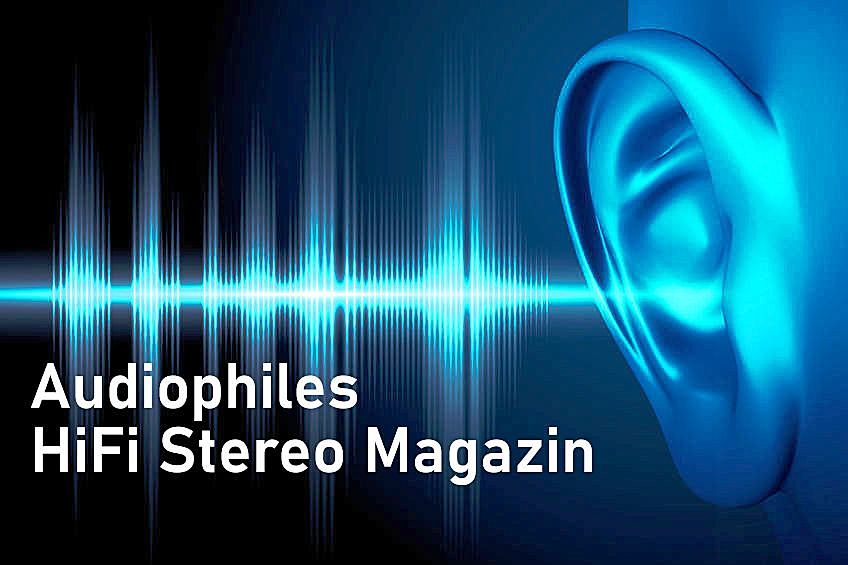 Audiophiles Hifi Stereo Magazin